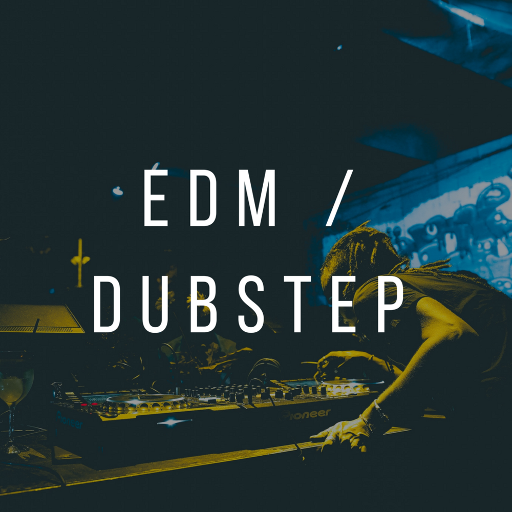EDM/Dubstep
