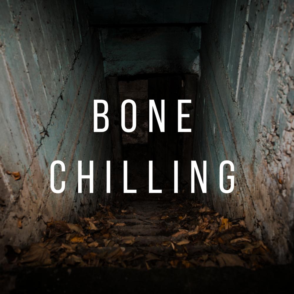 Bone Chilling