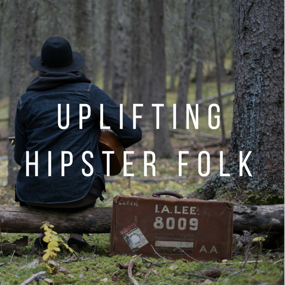 Copy of Uplifting Hipster Folk