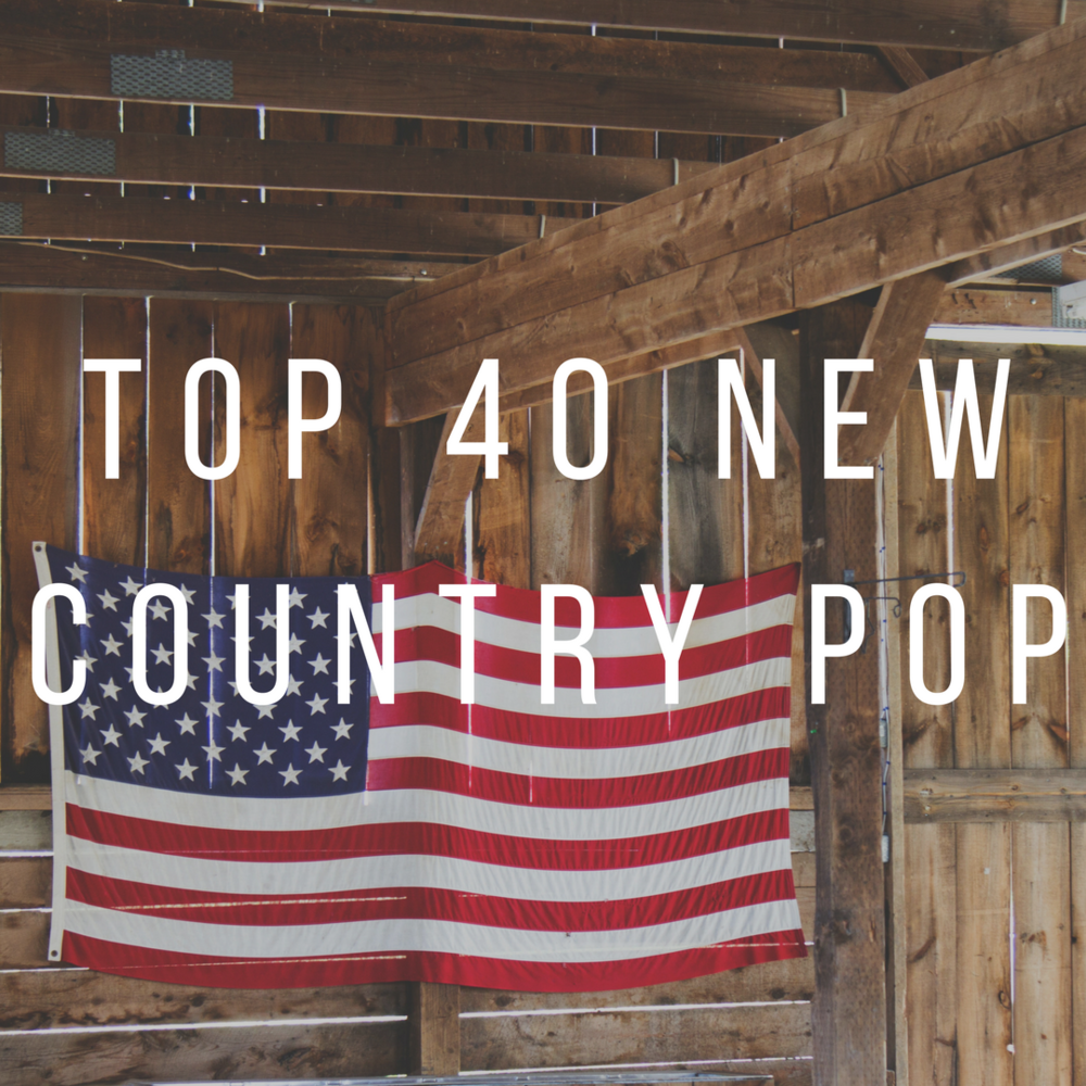 Top 40 New Country Pop