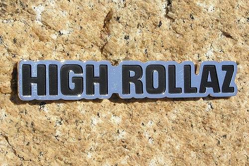 High Rollaz