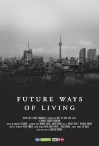 Future Ways of Living (2016)   Video Editor