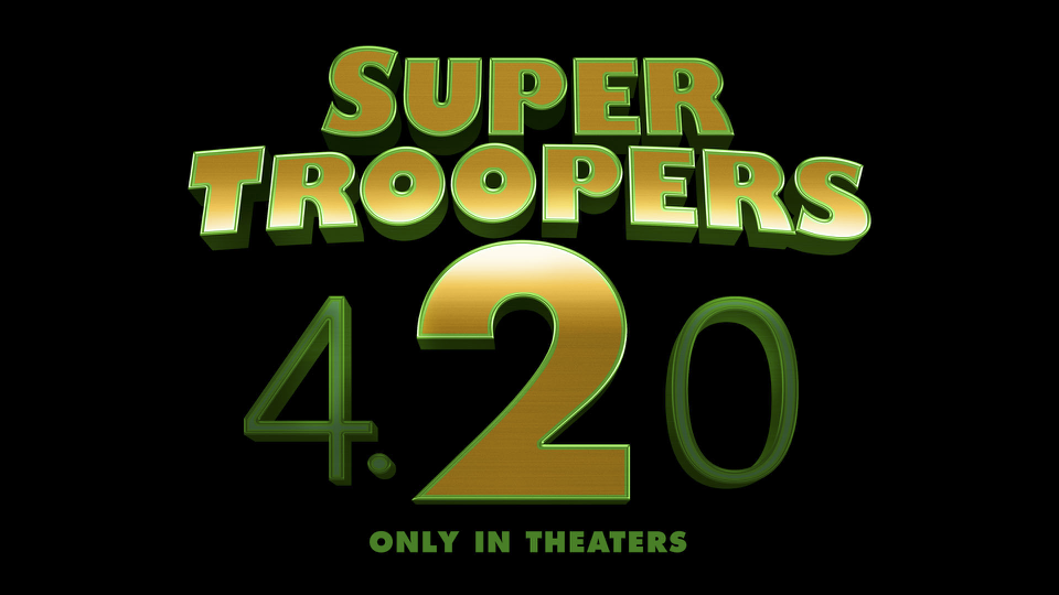 Super troopers 2 release date in Perth