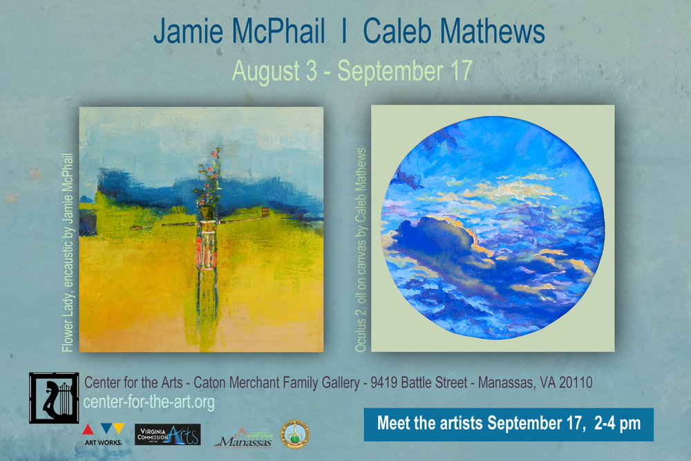 Looking forward to hanging a new show at The Center for the Arts at the Candy Factory in Manassas. Caleb Matthews will also be hanging his lovely cloud paintings.  The show will run from August 3 through September 17. There will be a closing reception on September 17 from 2-4.
