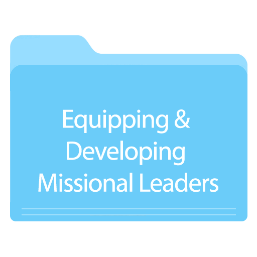 Equipping & Developing Missional Leaders.png