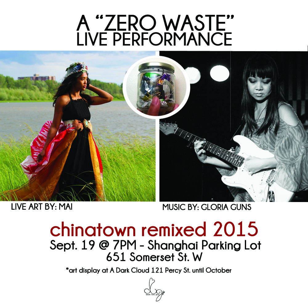 chinatown remixed 2015 dream love grow zero waste ottawa scarybear soundtrack ottawa nunavut live art