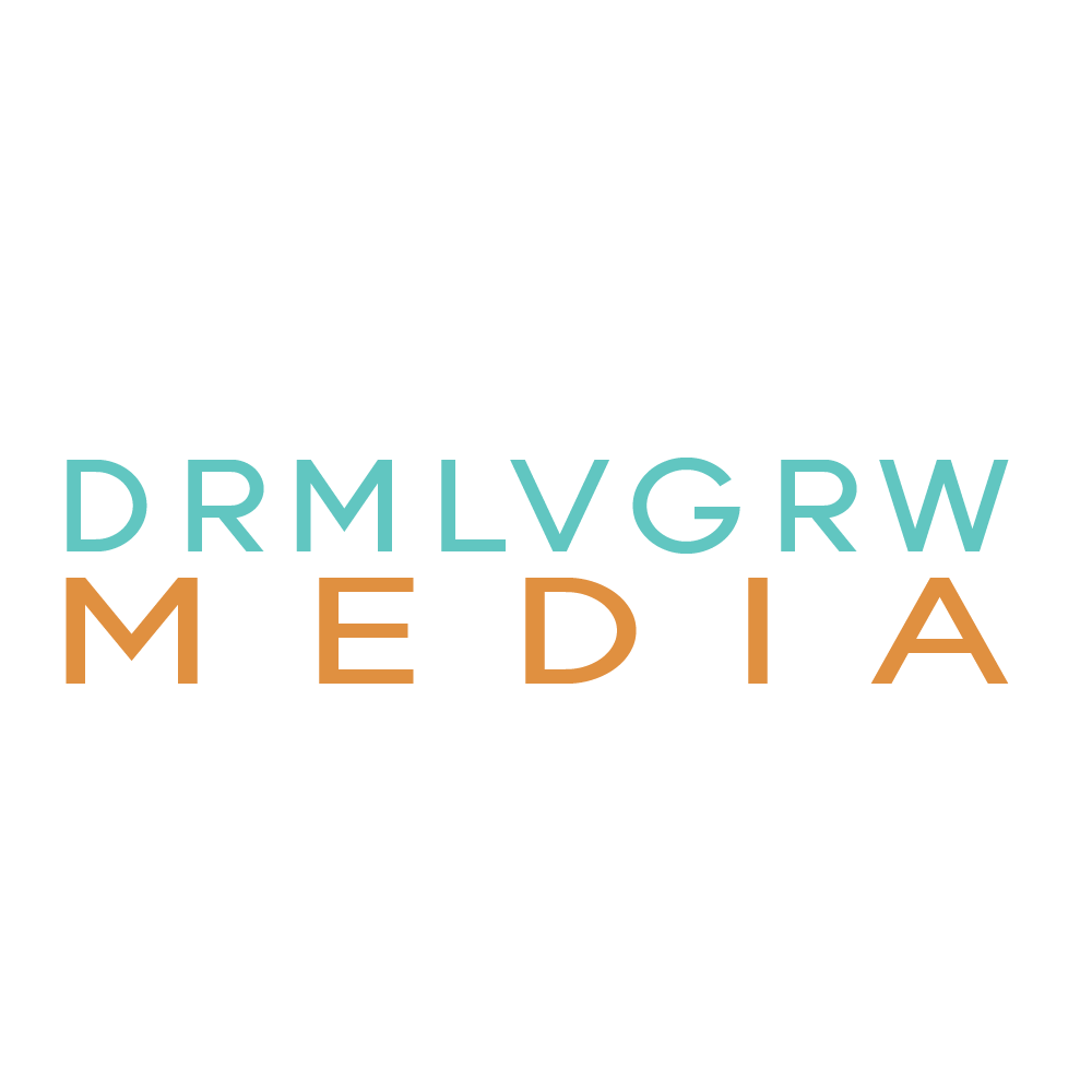 Dream Love Grow Media