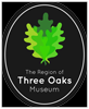 The Region of Three Oaks Museum