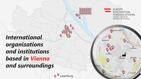 International organisations and institutions based in Vienna and surroundings, Picture: Jürgen Gabriel