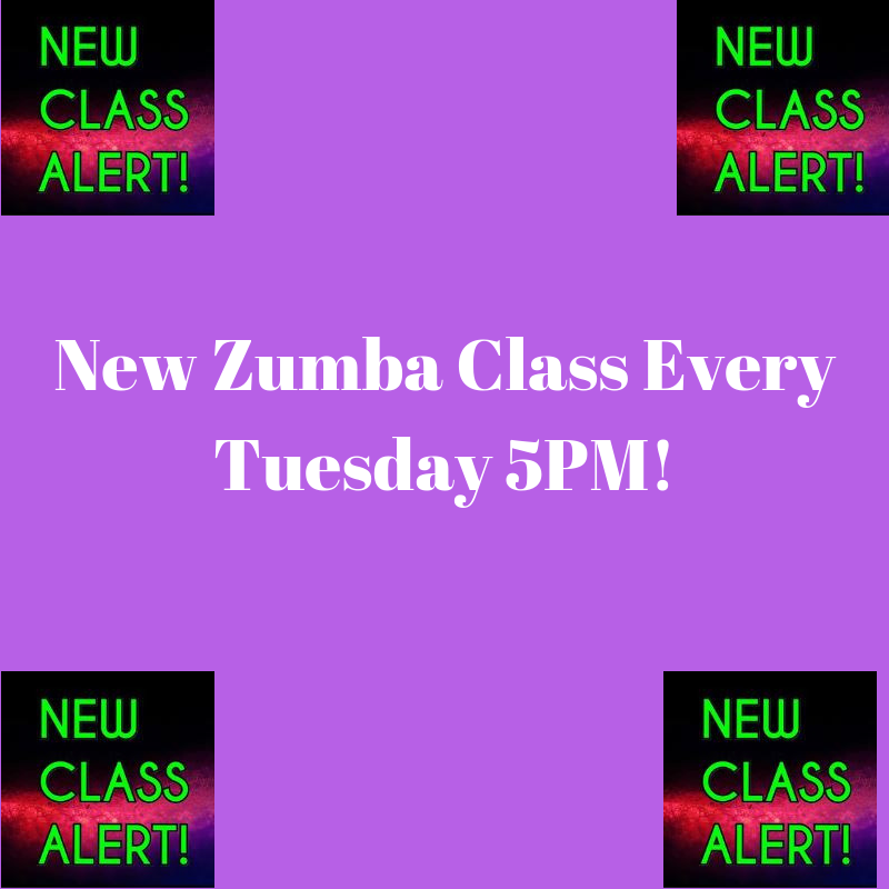 New Zumba Class every Tuesday 5PM!.png