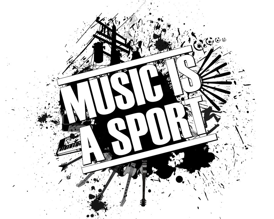 Music Is A Sport