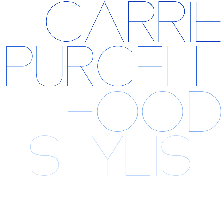 CARRIE PURCELL FOOD STYLIST
