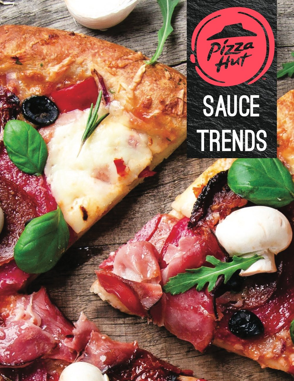 PIZZA HUT SAUCE TRENDS