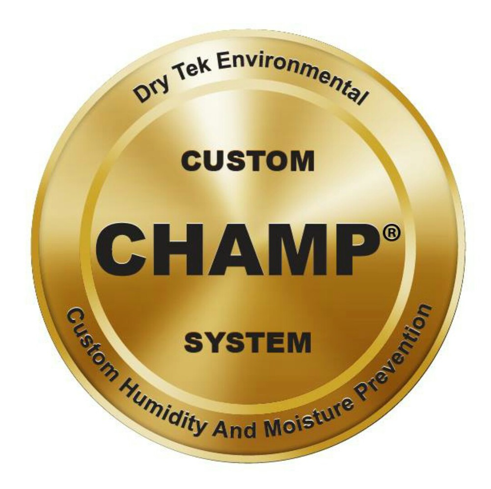 CHAMP® is a registered trademark of  Dry-Tek Environmental.