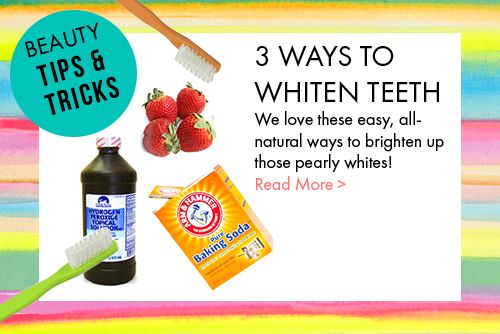 DIY 3 ways to whiten teeth