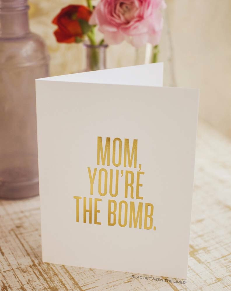 MOM__YOU'RE_THE_BOMB._Standing_Portrait_Small_2_copy.jpg