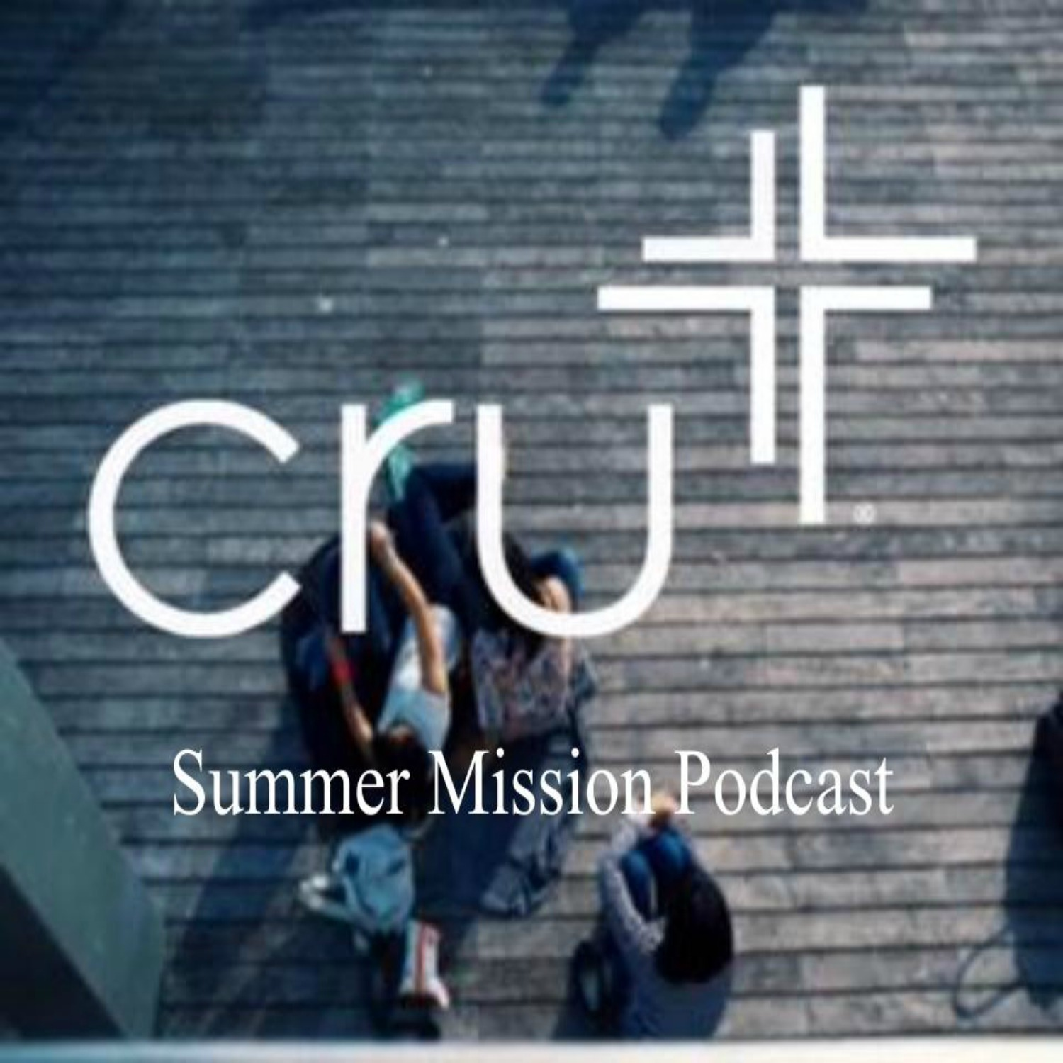 Cru Summer Mission Podcast - MergUs Media