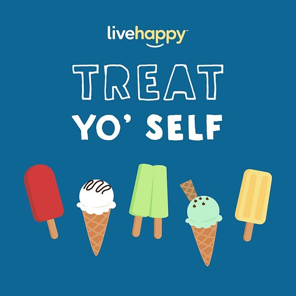 Self-care isn't selfish. Treat yo' self and do something you love today! 😍 #happyacts _ Like this post and comment below how you like to treat yo' self for a chance to win a Live Happy swag bag!