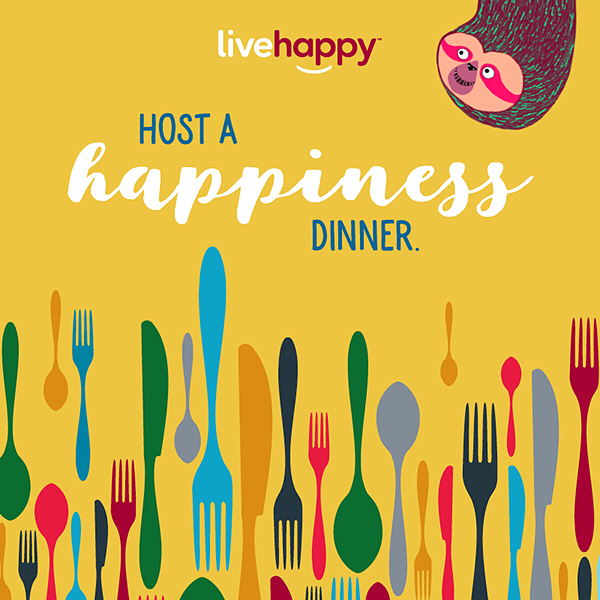 Engage in a real discussion. Host your own happiness dinner where friends and family can dish on what really matters in life!🍴❤️ #happyacts