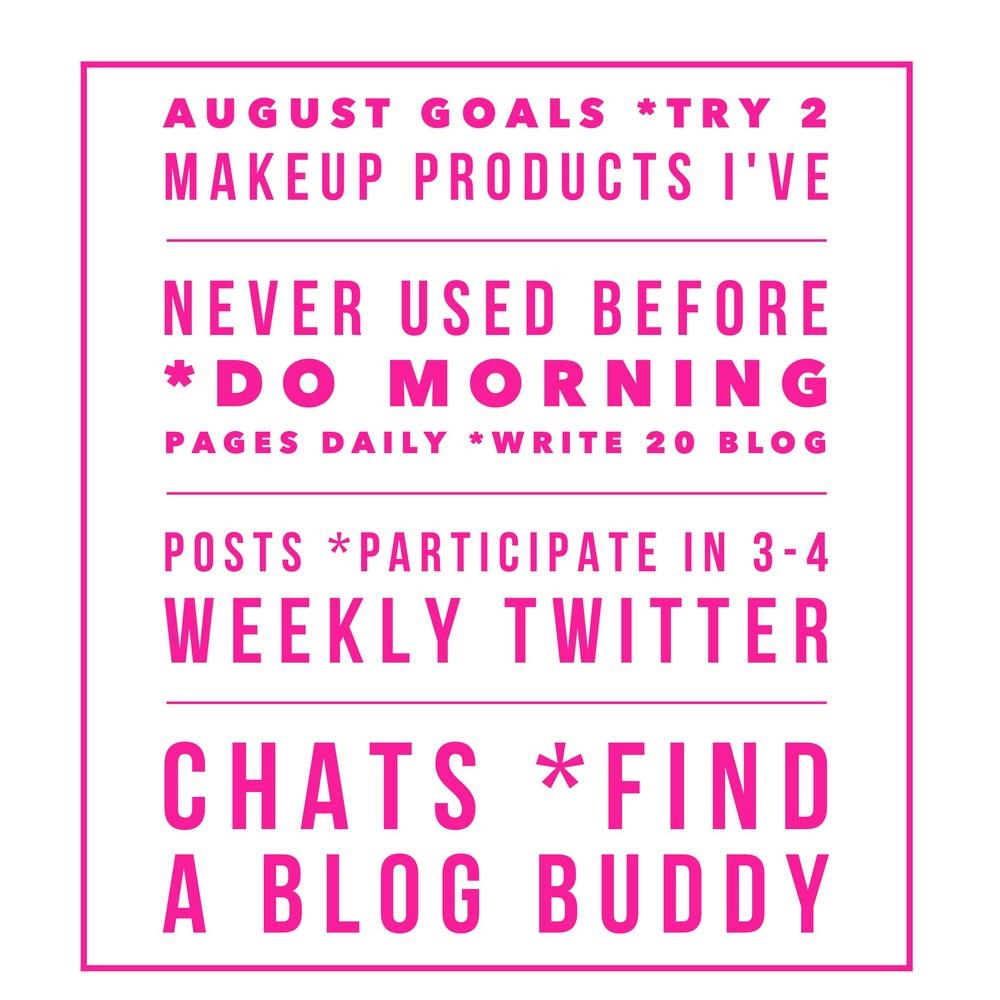 My August goals...😀