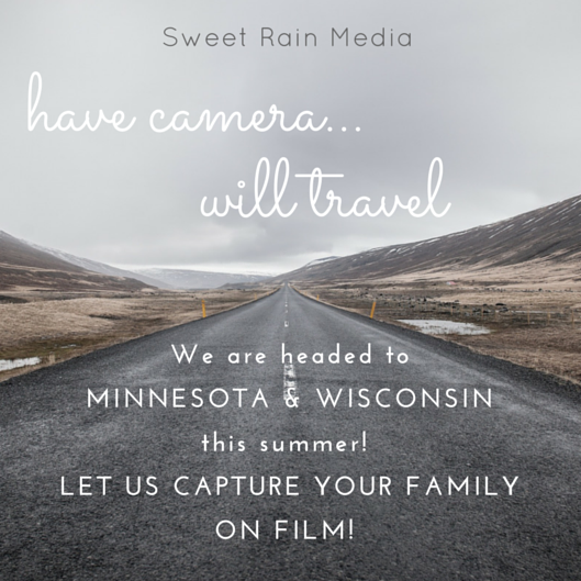 Sweet Rain Media, Have camera will travel, Minnesota and Wisconsin