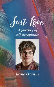 The cover of Jayne Ozanne's autobiography 'Just Love', to be published in June 2018.