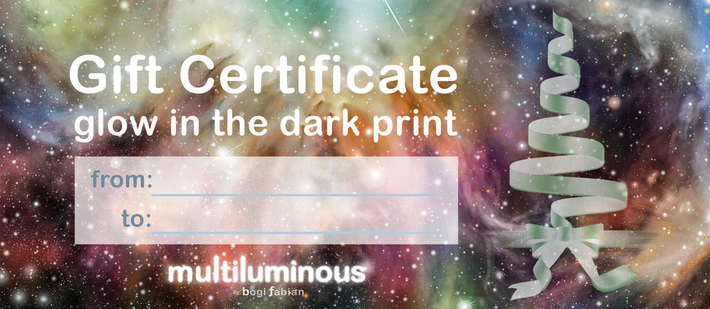 MULTILUMINOUS 2017 GIFT CERTIFICATE GLOW IN THE DARK PRINT .jpg