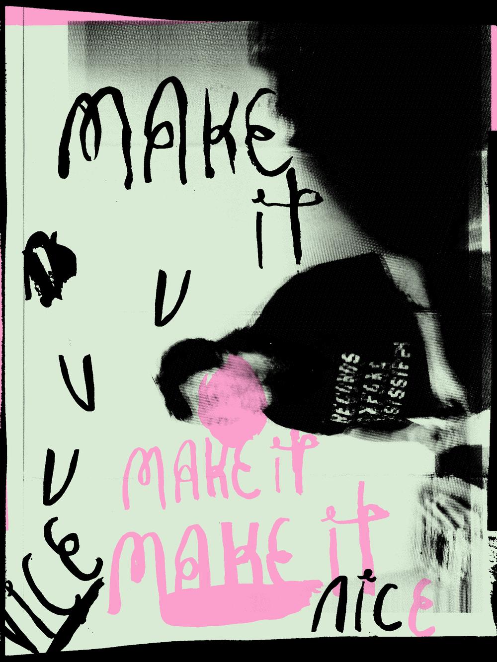 Make It VVV Nice Make It Make It Nice