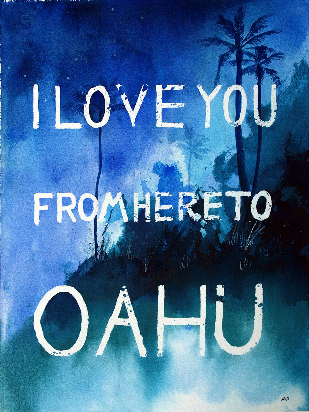 I love you from here to Oahu