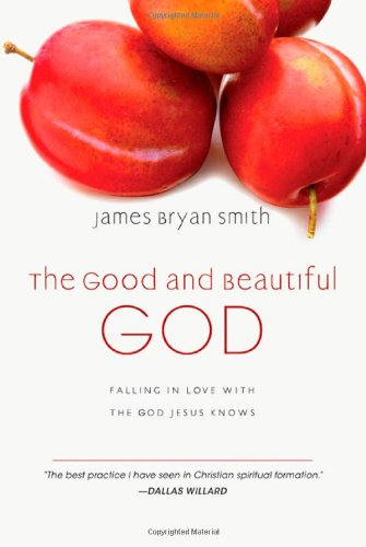 The Good and Beautiful God.jpg