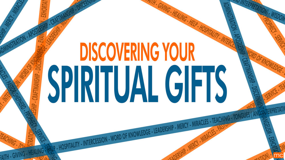 Spiritual Gifts Mclane Church