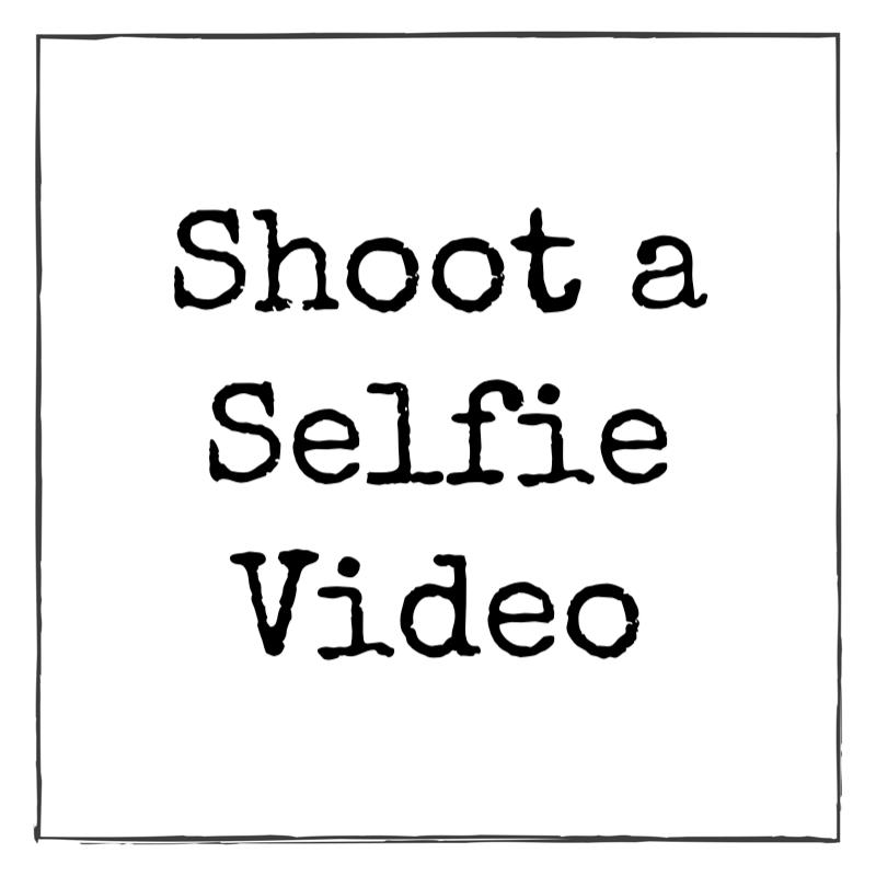 Shoot a Selfie Video.png