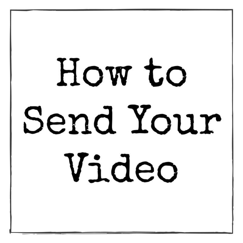 How To Send Your Video.png