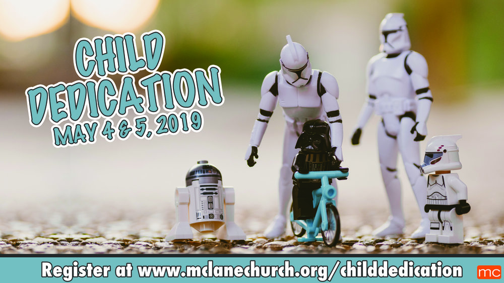 Dedicate your child's life to the Lord at our next Child Dedication event on May 4 & 5!