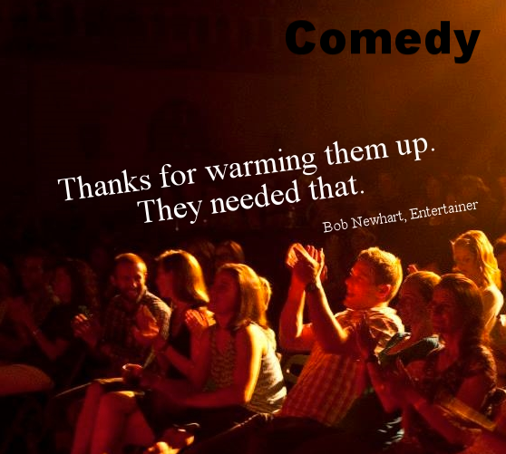 I do comedy. Let me help your fundraiser. Or fund raiser. never sure.