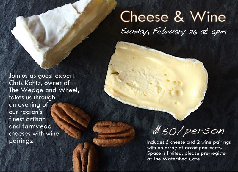 Cheese & Wine The Watershed Cafe