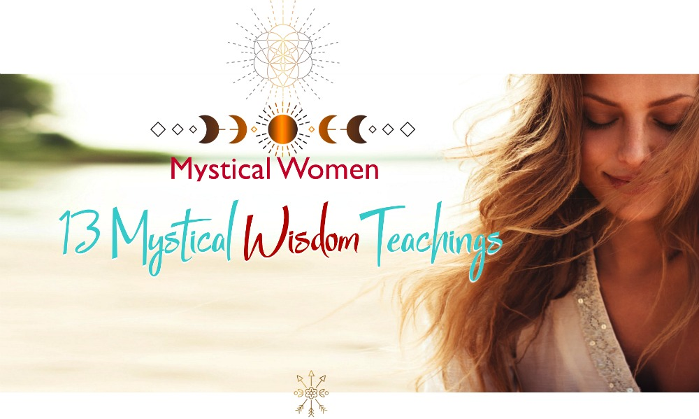 13 Mystical Teachings for Mystical Women.jpg
