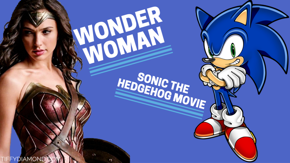 Wonder Woman Trailer and Sonic the hedgehog