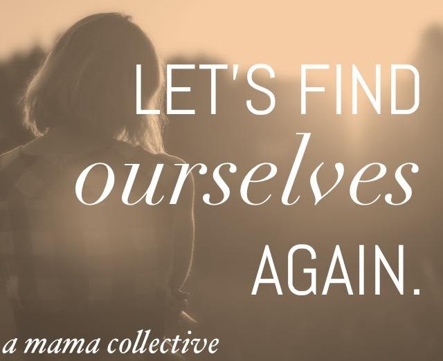 let's find ourselves again.jpg
