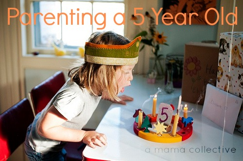Parenting a 5 Year Old - A Mama Collective