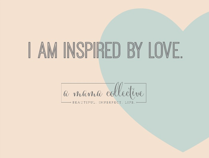 I am inspired by Love