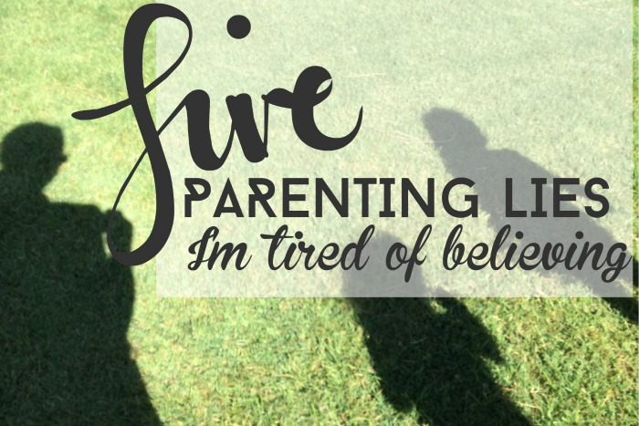 five parenting lies.jpg