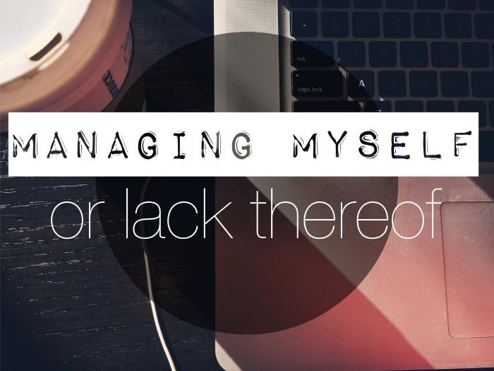 managing myself
