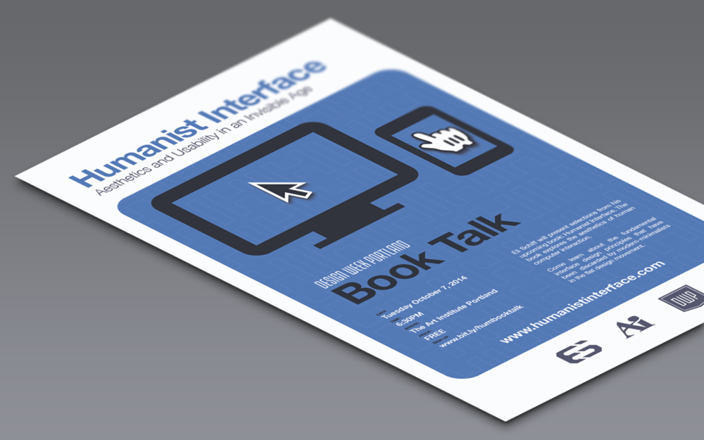 The Humanist Interface: Book Talk poster for Design Week Portland 2014.