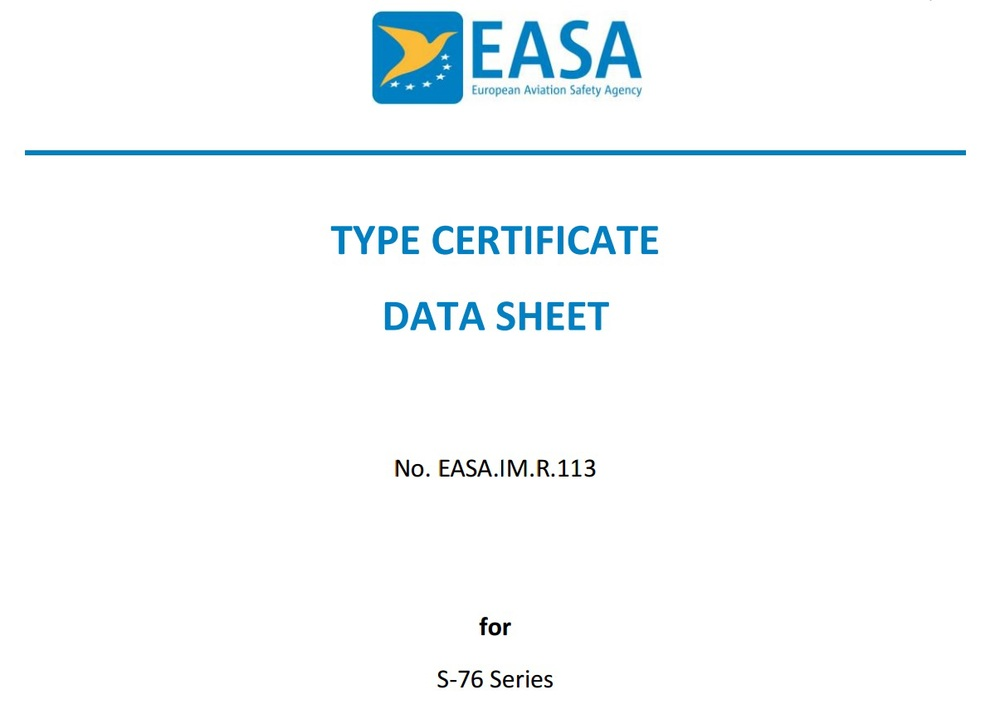 The S76 Type Certificate Is Approved Within Easa A2b Aero A2b