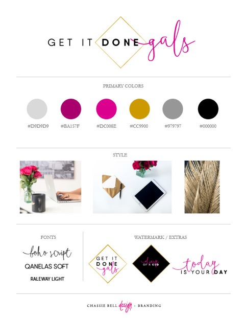 The Get It Done Gals brand style guide maps out the colors, words, fonts, and style of the business. Once you've created your brand guide, you can refer to it when writing posts or creating graphics to quickly make sure you're staying on-brand.
