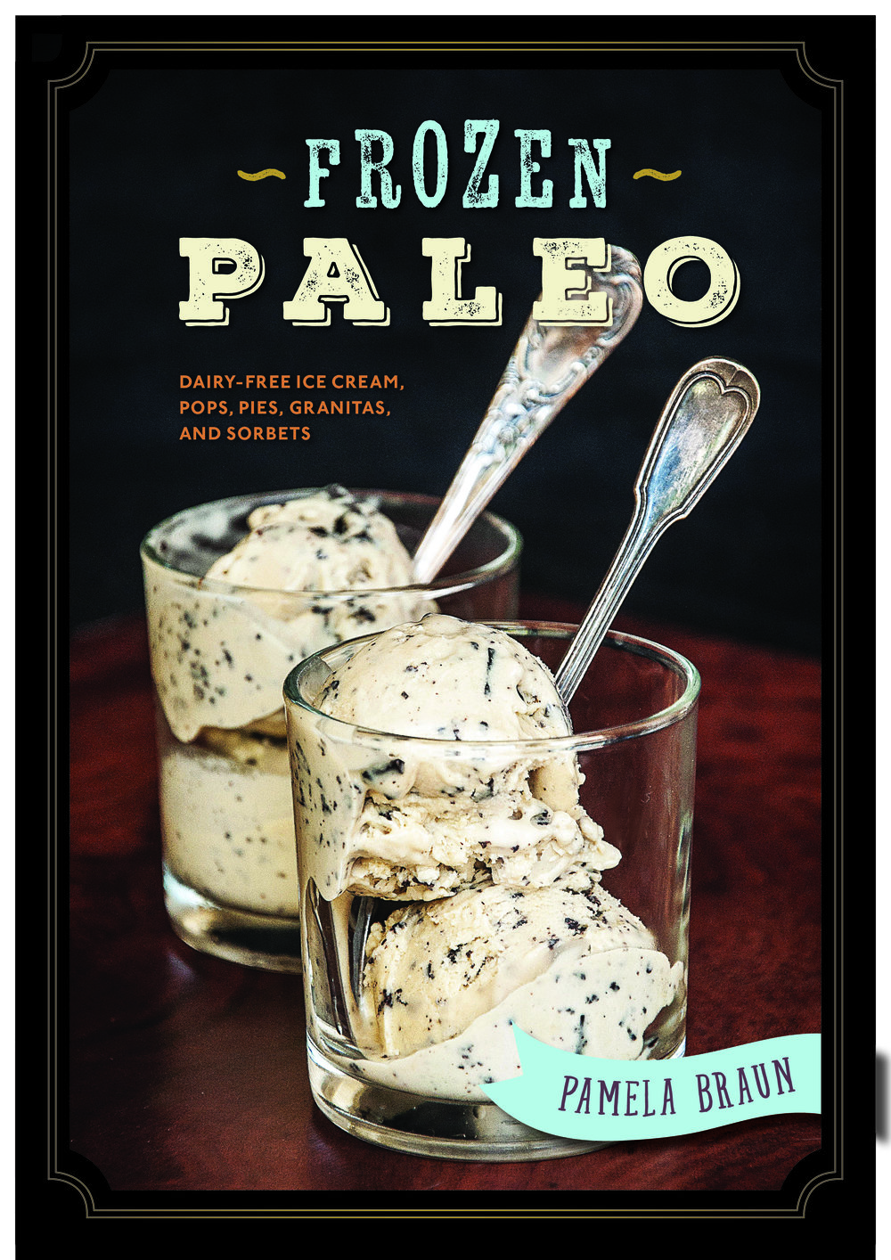 Frozen Paleo, Book Cover Designed by LeAnna Weller Smith