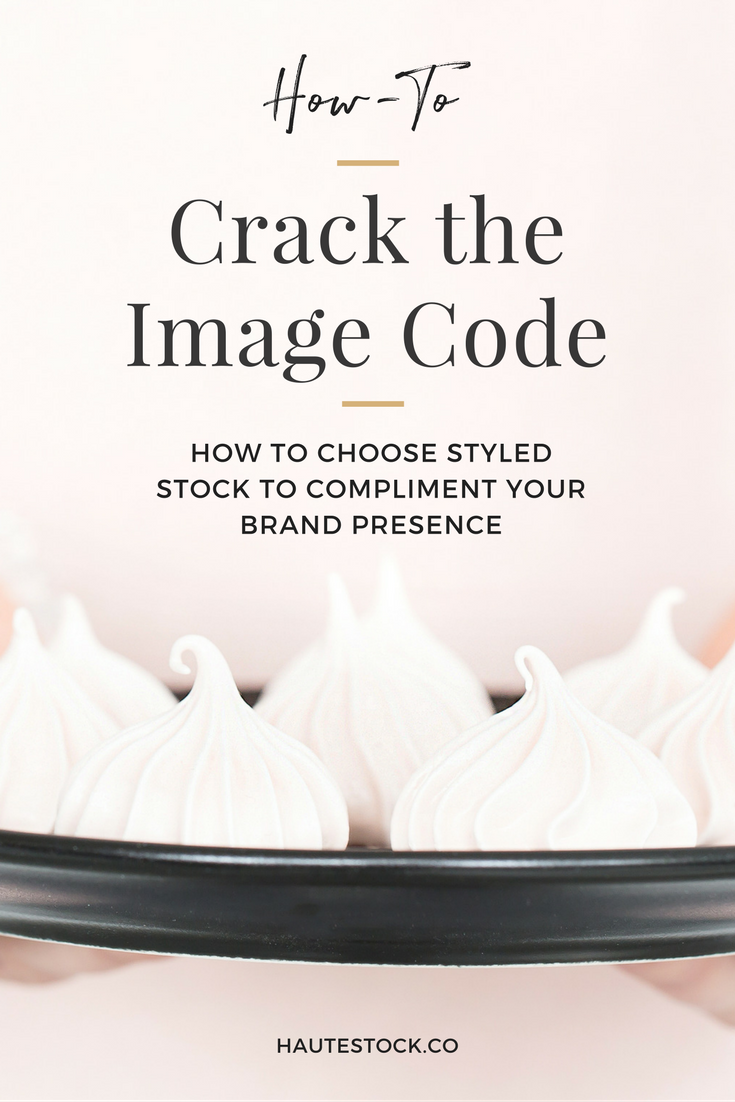 Haute Stock's How-to choose styled stock to compliment your brand presence! Click to read more.