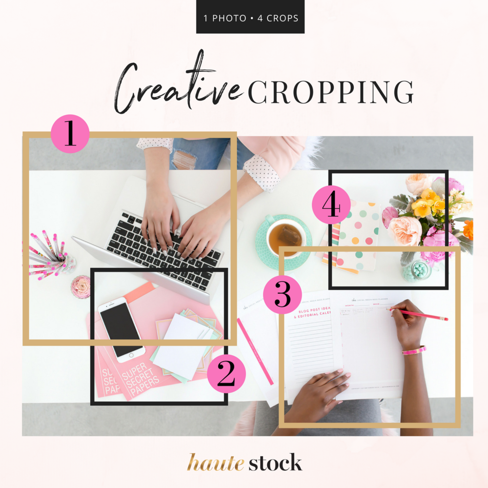 How to creatively crop Haute Stock photos to create variety in composition while maintaining a cohesive look for your brand! Click to read the full article!