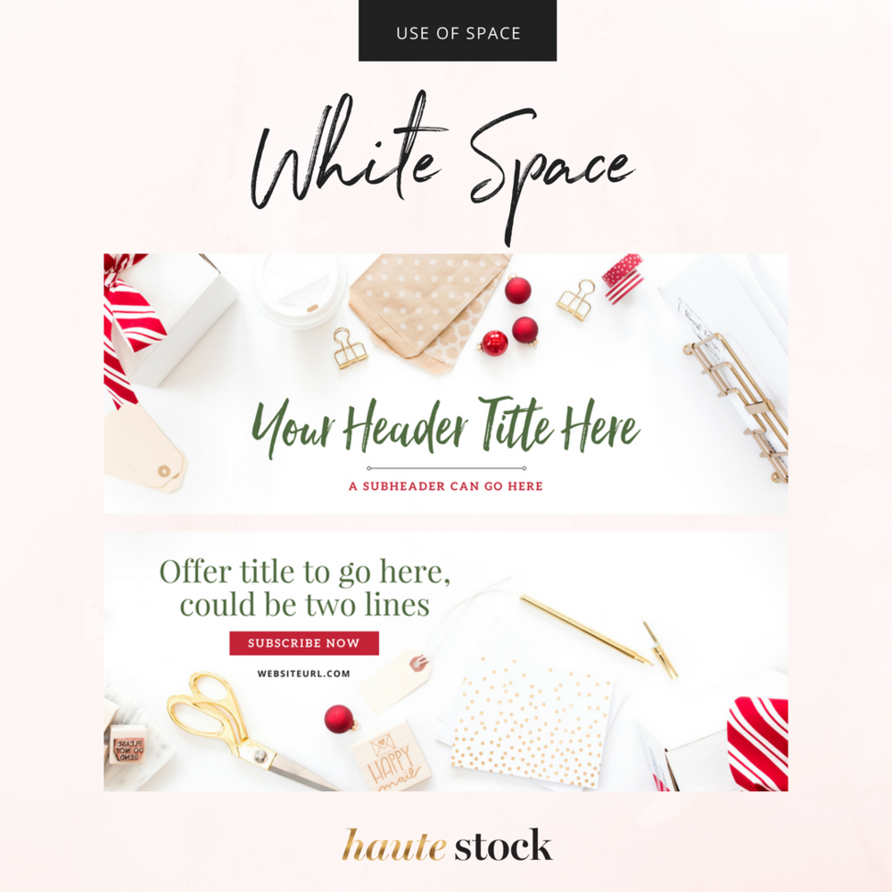 How to use white space in Haute Stock's photos to create headers for your brand. Click to read the full article!